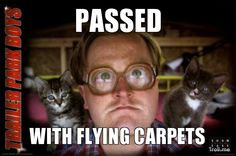 PASSED, WITH FLYING CARPETS | Trailer Park Boys Bubbles | Troll Meme Generator