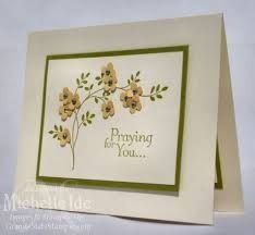 Image result for thoughts and prayers stampin up ideas