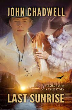 John Chadwell:   Review of my novel, Last Sunrise, by R. Dunbar: ...