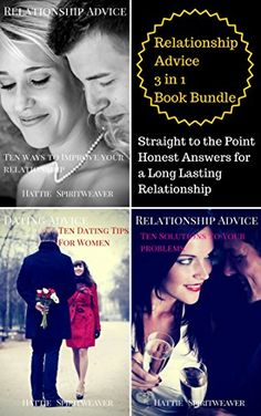 Relationship Advice Book Bundle: Straight to the Point Honest Tips for a Long Lasting Relationship : 3 in 1 Book Bundle by Hattie Spiritweaver http://www.amazon.com/dp/B00Y20AJA0/ref=cm_sw_r_pi_dp_oGFAvb02K5KYC