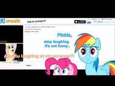 Ponies visit Omegle | Fluttershy finds Ponies - YouTube