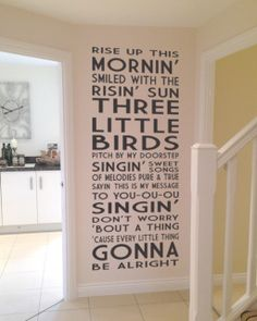 I love these Bob Marley lyrics (and the song, of course). What a wonderful quote to have in your hall, top or bottom of the stairs, back of a bedroom/closet door... Love it!