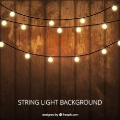 Wooden background with decorative lightbulbs Free Vector Light Background Design, Rustic Background, Vector Background, Hanging Lights, Fairy Lights, String Lights, Rustic Wedding Showers, Rustic Wedding Backdrops, Safari Theme Birthday