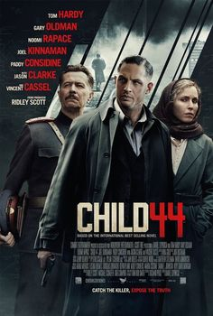 Gary Oldman, Tom Hardy, Noomi Rapace in Child 44 - A politically-charged serial killer thriller set in 1953 Soviet Russia. Release date: April 2015 Jason Clarke, Gary Oldman, 2015 Movies, Latest Movies, Hd Movies, Movies Online, Movies Free, Watch Movies, Rent Movies