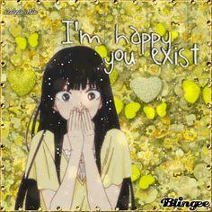 I'm Happy You Exist!