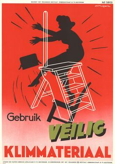 """Use safe climbing gear"" 1958, poster by Ary Halsema Hoogspanning!: More Dutch Safety Posters - 50 Watts"