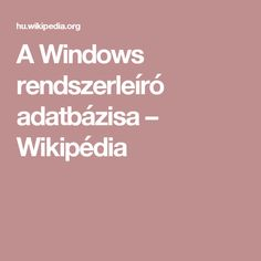 A Windows rendszerleíró adatbázisa – Wikipédia