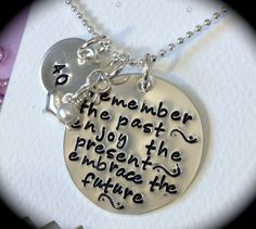 Remember the past - enjoy the present - embrace the future - RETIREMENT gift -- Handstamped Necklace - Sterling Silver via Etsy
