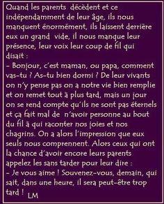 Aimer ses parents de leur vivant ..... #quote #citations #texte #life #positive #love #life #word #amour