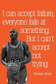 Don't give up. Michael Jordan quote. This would be great motivation and inspiration for students!