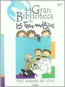 El mundo del cine: La Gran Biblioteca de las tres mellizas Editorial Cromosoma Triplets, Family Guy, Comics, Editorial, Fictional Characters, Children's Literature, World, Primary Education, Libros