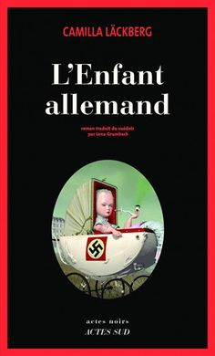 L'enfant allemand by Camilla Läckberg - Books Search Engine Camilla, Books To Read, My Books, Lectures, Film Music Books, Bookstagram, Book Quotes, Books Online, Search Engine