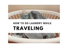 I don't know about you, but I don't like carrying around endless amounts of clothing when I'm traveling. I'd rather keep it light. But then of course, you will Doing Laundry, Travel Tips, Traveling, Cleaning, Viajes, Travel Advice, Travel