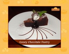 Chocolicious, the Gooey Chocolate Pastry remains densely sinful in each bite. Try it at the Bakerie today.