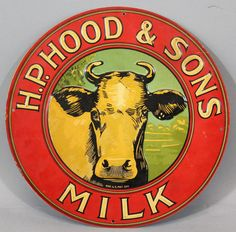 Antique H.P. Hood & Sons Milk Advertising Sign with Cow
