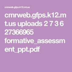 cmrweb.gfps.k12.mt.us uploads 2 7 3 6 27366965 formative_assessment_ppt.pdf