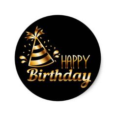 Happy Birthday - Black & Gold 3 S Classic Round Sticker - birthday gifts party celebration custom gift ideas diy Happy Birthday Printable, Happy Birthday Wishes Cards, Birthday Gifts, Birthday Diy, Happy Birthday Para Hombre, Happy Birthday Black, Happy B Day, Gold Gifts, Cricut Creations