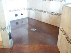 Stained Concrete Shower Floor....now if only I knew some one who did concrete for cheap :)