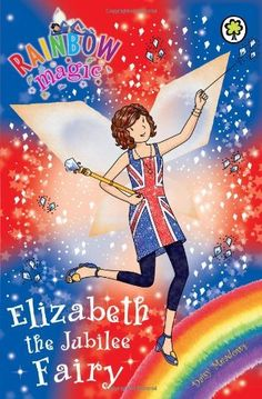 Elizabeth the Jubilee Fairy (Rainbow Magic) by Daisy Meadows. $11.25. Publisher: Orchard (May 1, 2012). Publication: May 1, 2012. Author: Daisy Meadows. Series - Rainbow Magic