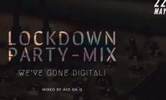 Ace da Q – AMAPIANO LOCKDOWN PARTY-MIX Featuring (Mas Musiq, Aymos, Entity Musiq, DJ Obza) Music Download, Download Video, Party Mix, Dear God, Dj, Album, Digital, Reading, Reading Books