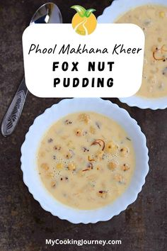A delicious kheer / pudding made with Makhana / Fox nut / Lotus seed. This Makhane Ki Kheer is perfect for the festival season and for fasting months. #foxnutpudding #pudding #dessert #indianrecipe #vegan #mycookinjourney @mycookinjourney | mycookingjourney.com Best Dessert Recipes, Easy Desserts, Delicious Desserts, My Favorite Food, Favorite Recipes, Recipe Creator, Clarified Butter, Recipe Ideas, Lotus