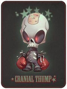 Cranial Thump | Brilliant creature design!