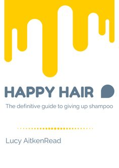 How to give up shampoo and have happy hair - #nopoo #noshampoo #haircare