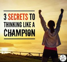 Think like a champion to be a champion! | Fit Bottomed Girls