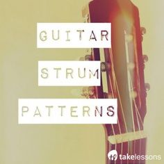 Spice Up Your Playing with these Essential Guitar Strum Patterns