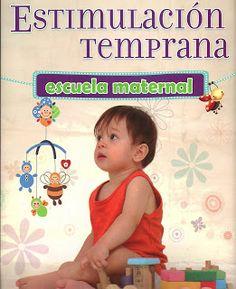 LIBROS DVDS CD-ROMS ENCICLOPEDIAS EDUCACIÓN PREESCOLAR PRIMARIA SECUNDARIA PREPARATORIA PROFESIONAL: LIBRO y DVD : ESTIMULACION TEMPRANA (ESCUELA MATER...