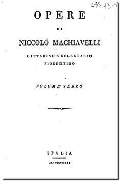 Opere di Niccolò Machiavelli. - Italia [s.n.], 1813. - v.3. Discorsi ... sopra le deche di Tito Livio