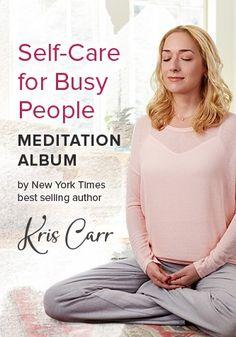 "Self-Care for Busy People Digital Meditation Album FREE ""Pep Talk"" Meditation"