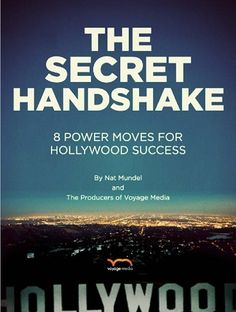 8 Power Moves for Hollywood Success