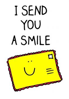 I send you a smile