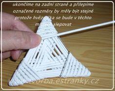 tvorba - návody - návod na hvězdičku Willow Weaving, Basket Weaving, Corn Dolly, Newspaper Crafts, Pattern Paper, Quilling, Paper Art, Wicker, Origami