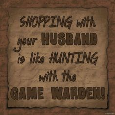 Shopping with Your Husband Funny Wood Sign Primitive Country Rustic Home Decor | eBay - So True