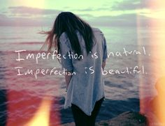 love your imperfections | perfectly imperfect | www.republicofyou.com.au