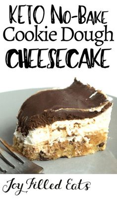With a layer of raw chocolate chip cookie dough a layer of creamy cheesecake and a layer of rich chocolate ganache my No Bake Cookie Dough Cheesecake may be the best dessert ever. No-Bake Keto Cookie Dough Cheesecake Low Carb Grain-Free Gluten- Desserts Keto, Keto Dessert Easy, Keto Snacks, Dessert Recipes, Holiday Desserts, Simple Keto Desserts, Recipes Dinner, Carb Free Desserts, Keto Friendly Desserts