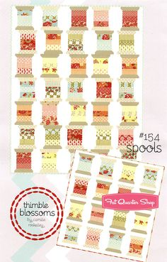 Spools Quilt Pattern $
