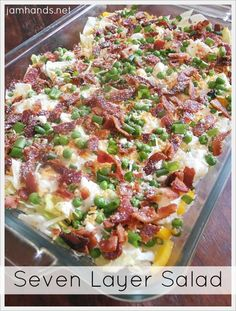 Seven Layer Salad ~ Fresh crunchy vegetables with a creamy sauce on top, then garnished with even more veggies, bacon and cheese. (I add dry ranch dressing to mayo & sour cream topping) Pea Salad, Soup And Salad, Cobb Salad, Potato Salad, Cucumber Salad, Great Recipes, Dinner Recipes, Favorite Recipes, Side Recipes