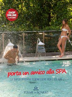 Non rinunciare al benessere in estate!! Porta un amico alla SPA con soli 10€ e vivi il relax alle Terme di Boario
