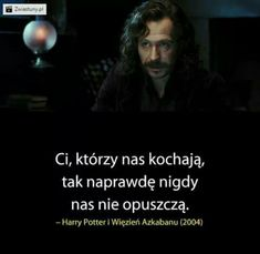 Harry Potter Ciekawostki Part 1 - Aa Quotes, Stupid Quotes, Movie Quotes, Happy Quotes, True Quotes, Positive Quotes, Inspirational Quotes, Love Is Comic, Important Quotes