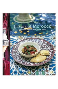 Flavors of Morocco cookbook ... Moroccan food is sensual, exotic and a feast for the eyes. Author Ghillie Basan presents tantalizing recipes for authentic Moroccan food in a beautifully illustrated book, allowing you to recreate the scents and flavors of this fascinating culinary tradition at home.