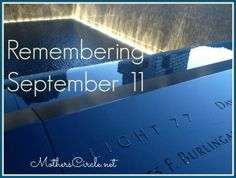 Remembering September 11, 2001. This is my story. | MothersCircle.net