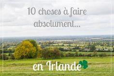 10 choses a faire absolument si vous allez en Irlande!