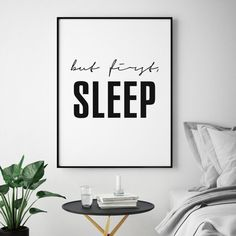 But First Sleep Print, Bedroom Posters, Sleep All Day, Bedroom Printables, Bedroom Wall Quote by NicoPrintableArt