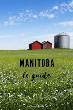Guide complet des visites touristiques à faire au Manitoba autour de Winnipeg #manitoba #canada #winnipeg St Joseph, Ontario, Vancouver, Pvt Canada, Parcs, Guide, English Tea, North America, Things To Do