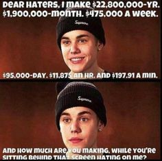 Haters are just confused admirers -Justin Bieber Dear Haters, I Love Him, My Love, No One Cares, Gives Me Hope, Justin Bieber, Haha, Humor, How To Make