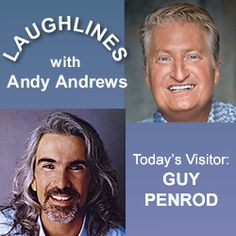 Andy Andrews laughs it up with Guy Penrod!