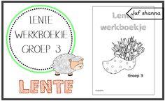 Juf Shanna: Thema lente: werkboekje voor groep 3